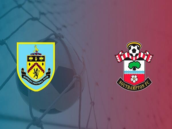 Nhận định Burnley vs Southampton 02h00, 27/09 - Ngoại Hạng Anh