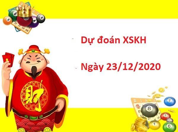 Dự đoán XSKH 23/12/2020