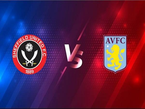 Nhận định Sheffield United vs Aston Villa – 01h00 04/03, Ngoại hạng Anh