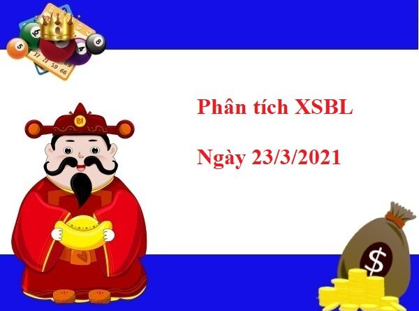 Phân tích XSBL 23/3/2021