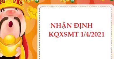 Nhận định VIP KQXSMT ngày 1/4/2021