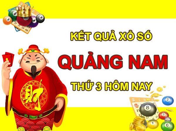 Dự đoán XSQNM 15/6/2021 thứ 3 chốt KQXS Quảng Nam
