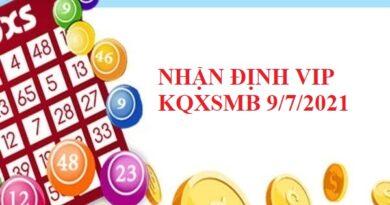 Nhận định VIP KQXSMB 9/7/2021