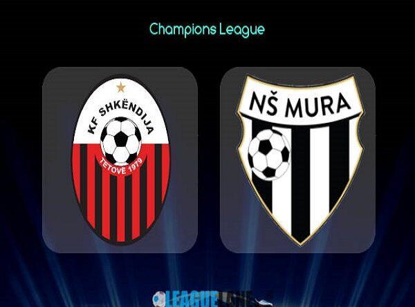 Soi kèo Shkendija vs Mura – 01h00 07/07/2021, Cúp C1 châu Âu