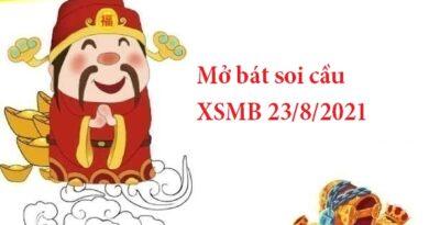 Mở bát soi cầu XSMB 23/8/2021