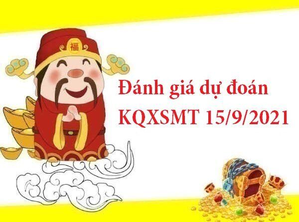 Đánh giá dự đoán KQXSMT 15/9/2021