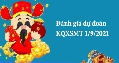 Đánh giá dự đoán KQXSMT 1/9/2021