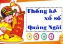 Thống kê XSQNG 23/10/2021, thống kê xổ số Quảng Ngãi